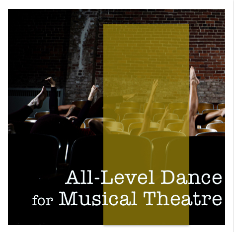 All-Level Dance for Musical Theatre
