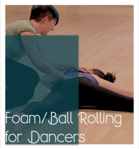 Foam/Ball Rolling Self-Care Class for Dancers 4-Class Series