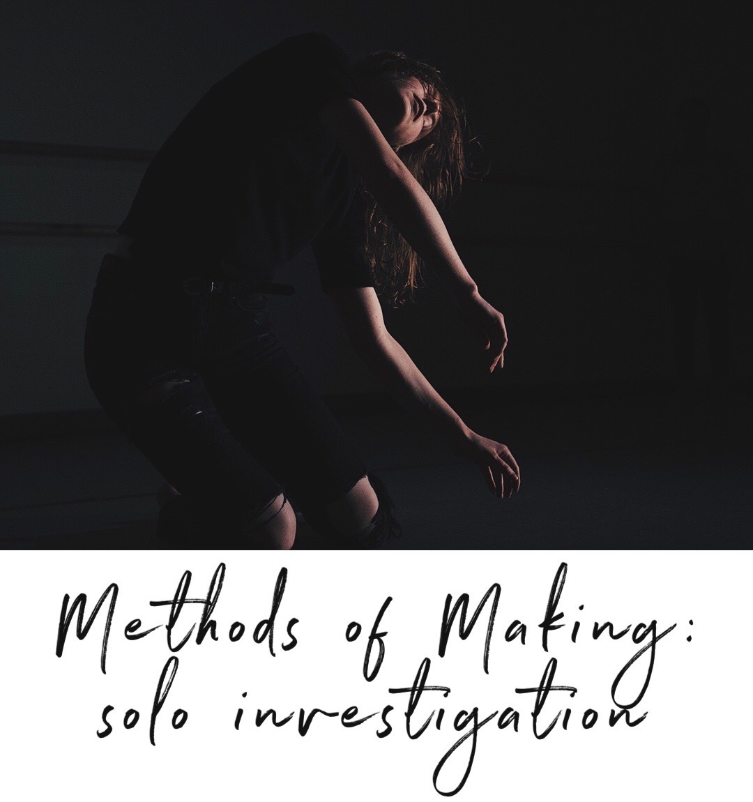 Methods of Making: solo investigation