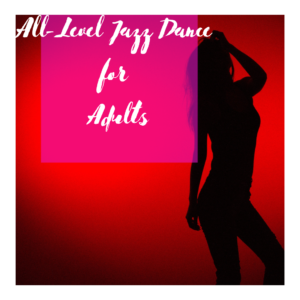 All-Level Jazz Dance for Adults (Angie)